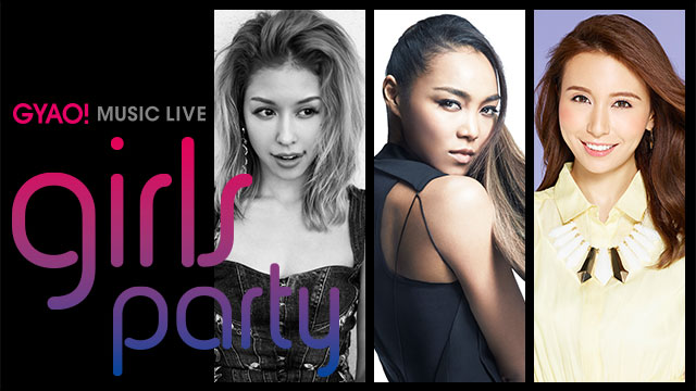 GYAO! MUSIC LIVE Girls Party