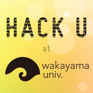 Hack U at 和歌山大学 2013の画像